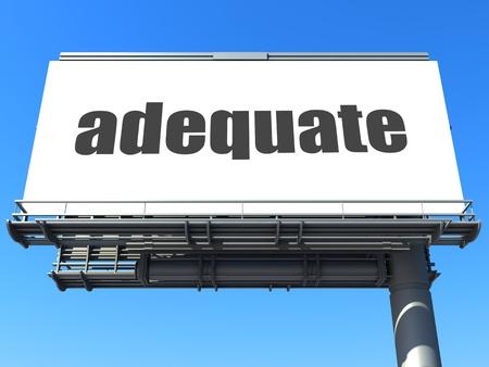 adequate: word on billboard