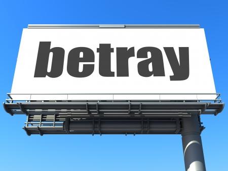 betray: word on billboard