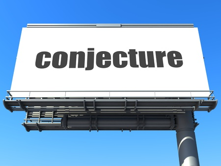 conjecture: word on billboard