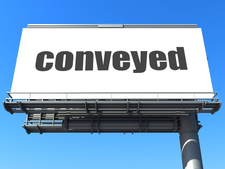 conveyed: word on billboard