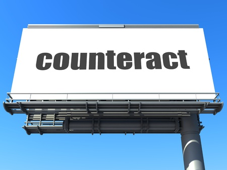 counteract: word on billboard