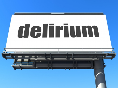delirium: word on billboard