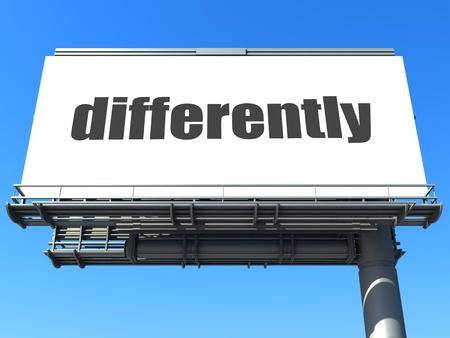 differently: word on billboard
