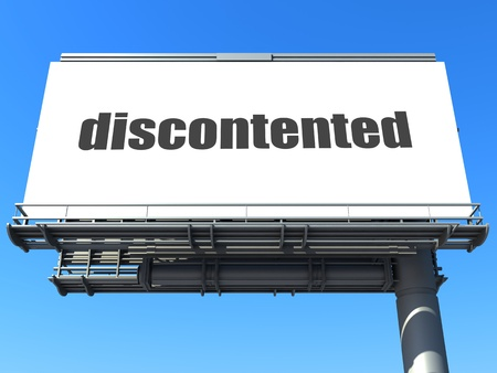 discontented: word on billboard