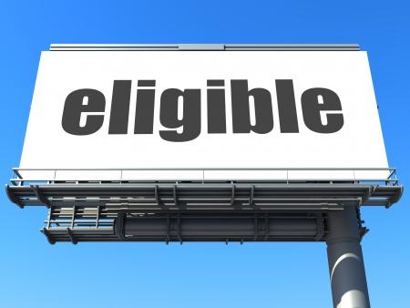 eligible: parola sul cartellone Archivio Fotografico