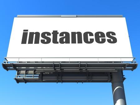 instances: parola sul cartellone Archivio Fotografico