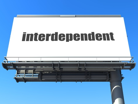 interdependent: word on billboard