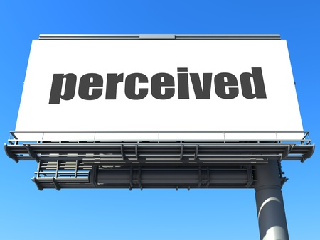perceived: word on billboard
