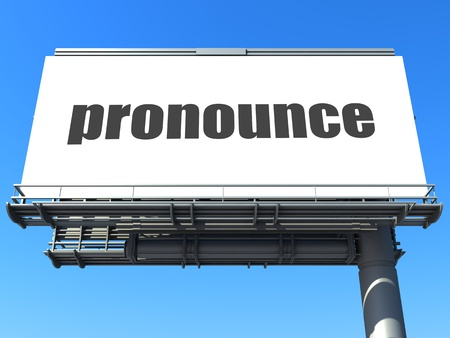 pronounce: word on billboard