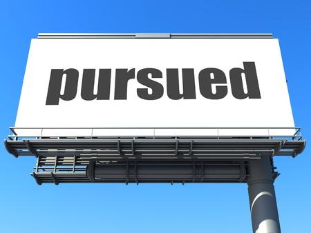 pursued: word on billboard