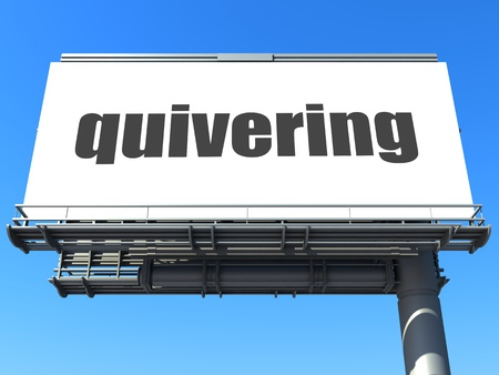 quivering: word on billboard