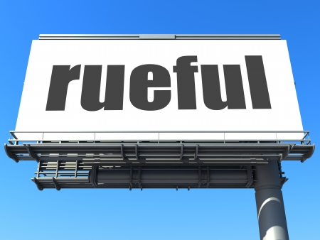 rueful: word on billboard