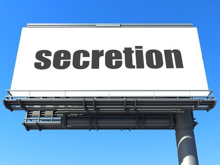 secretion: word on billboard