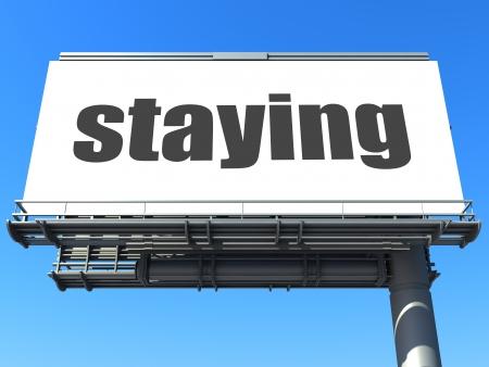 staying: word on billboard