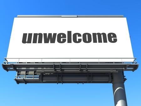 unwelcome: word on billboard