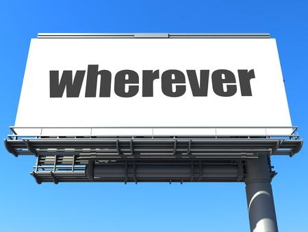 wherever: word on billboard