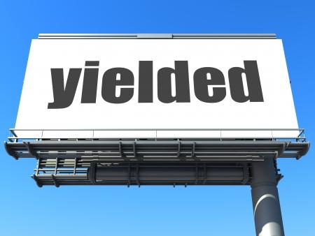 yielded: word on billboard