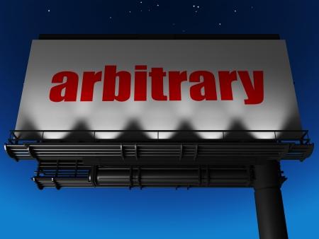 arbitrario: palabra en la cartelera Foto de archivo