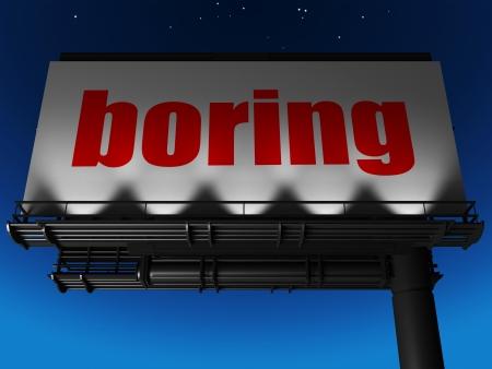 boring frame: word on billboard