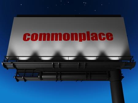 commonplace: parola sul cartellone Archivio Fotografico
