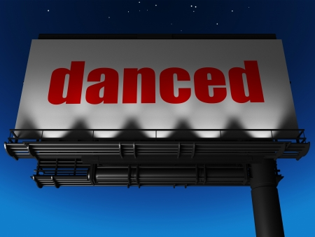 danced: word on billboard