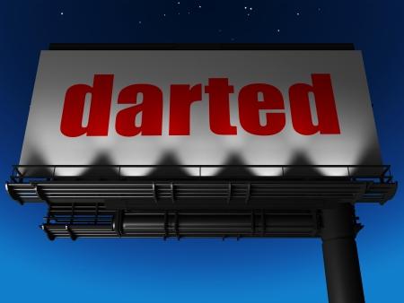 darted: word on billboard