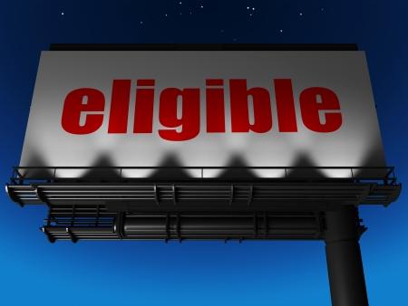 eligible: palabra en la cartelera Foto de archivo