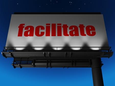 facilitate: word on billboard