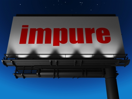 impure: word on billboard