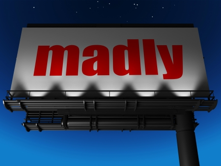 madly: word on billboard