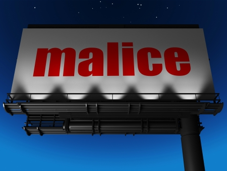 malice: word on billboard