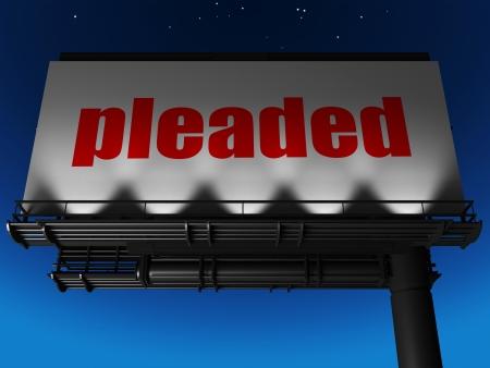 pleaded: word on billboard