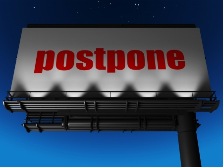 postpone: word on billboard