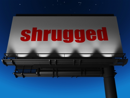 shrugged: word on billboard