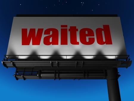 waited: word on billboard