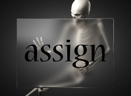 assign: word on glass billboard