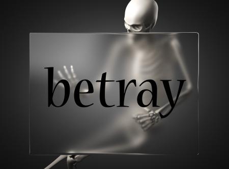 betray: word on glass billboard