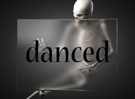 danced: word on glass billboard