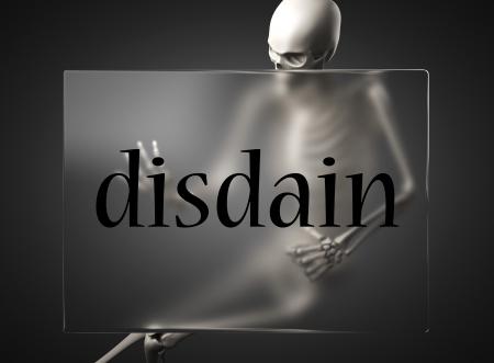 disdain: palabra sobre el vidrio de la cartelera Foto de archivo