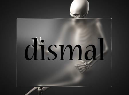dismal: word on glass billboard