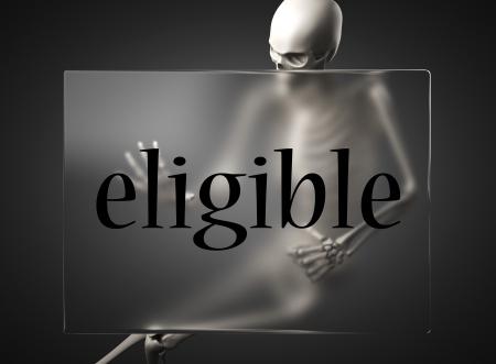 eligible: palabra sobre el vidrio de la cartelera Foto de archivo