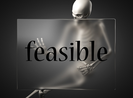 feasible: word on glass billboard