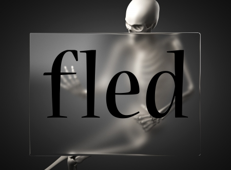fled: word on glass billboard