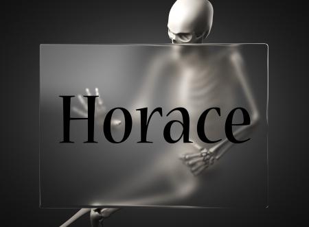 horace: word on glass billboard