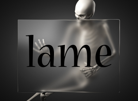 lame: word on glass billboard