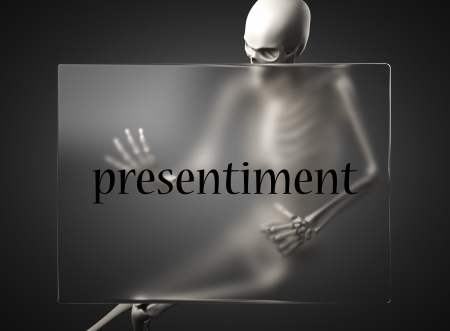 presentiment: word on glass billboard