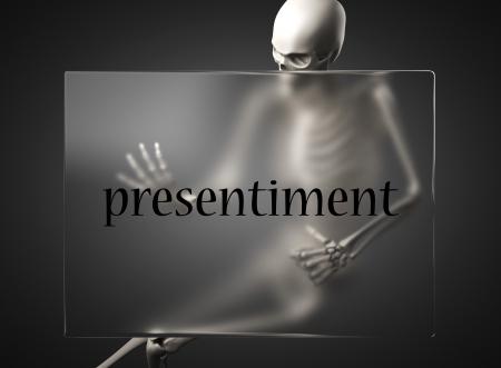 presentiment: word on glass billboard