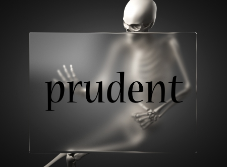 prudent: word on glass billboard