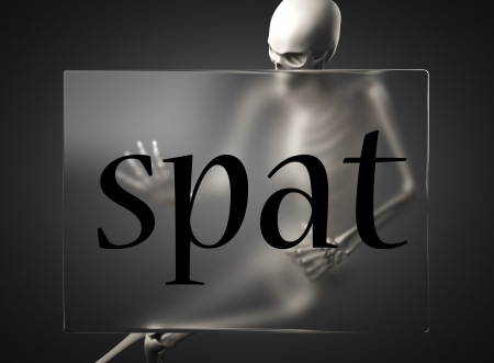 spat: word on glass billboard