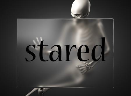 stared: word on glass billboard